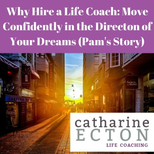 Why Hire a Life Coach - DC